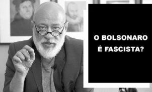 """Pondé: """"O Bolsonaro é fascista?"""" (com vídeo)"""