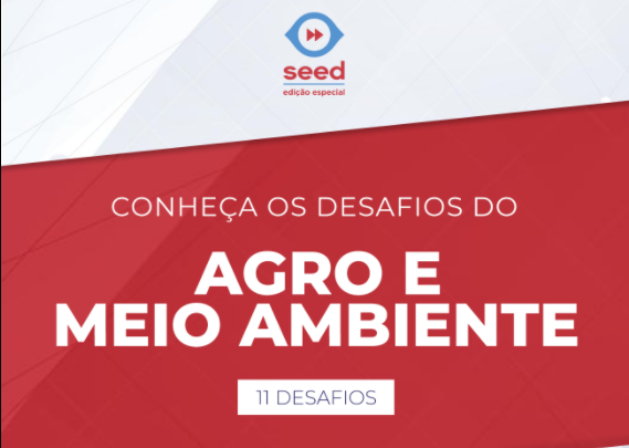 Startups do Agro e Meio Ambiente: Seed abre edital