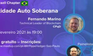 Identidade soberana é tema do Hyperledger Brasil