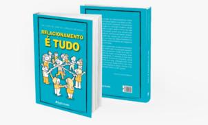 Relacionamento É Tudo: um livro de José de Lorenzo Messina