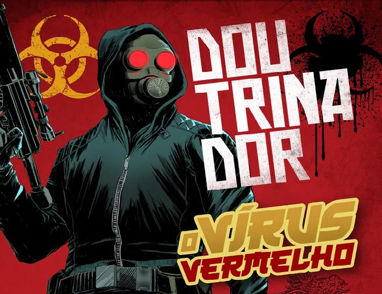 Doutrinador o Vírus Vermelho: financiamento coletivo foi um sucesso