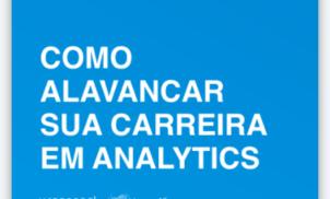 Como alavancar sua carreira em analytics e dados